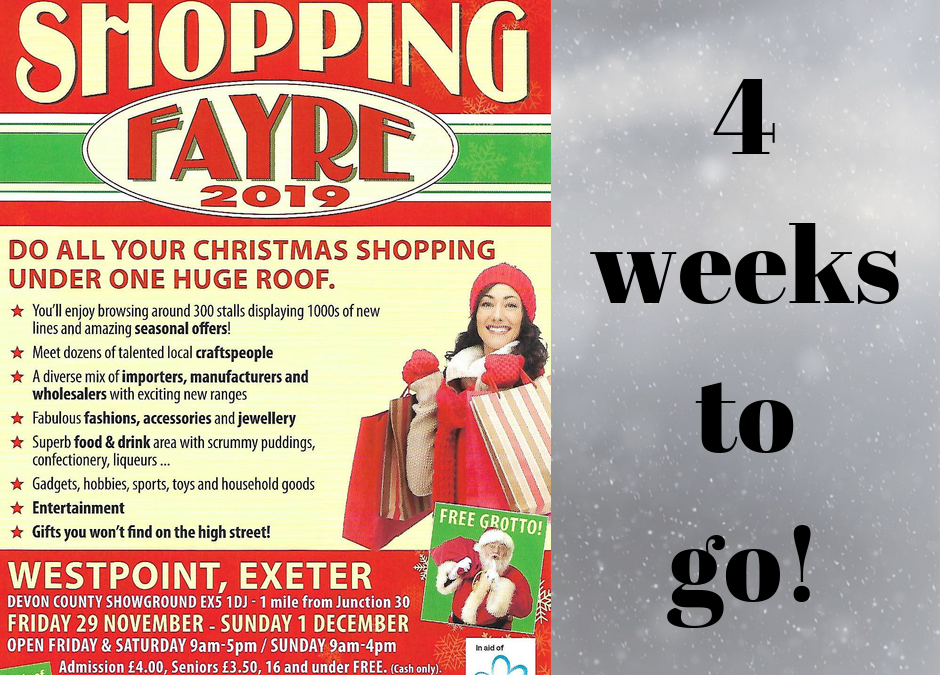 Only 4 weeks to go until the Christmas Shopping Fayre